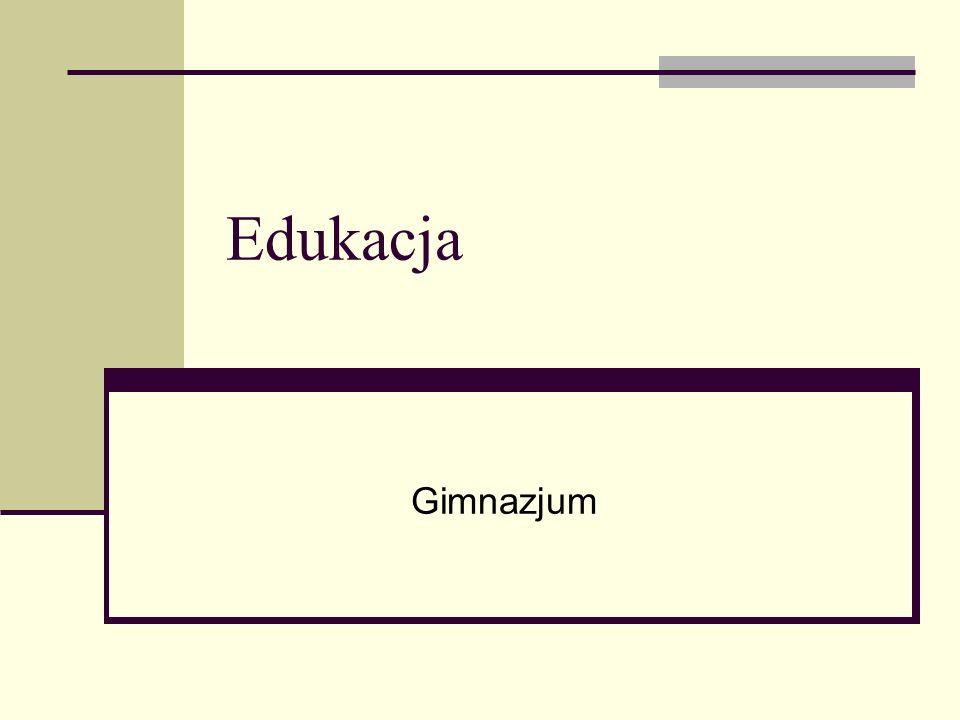 Edukacja Gimnazjum