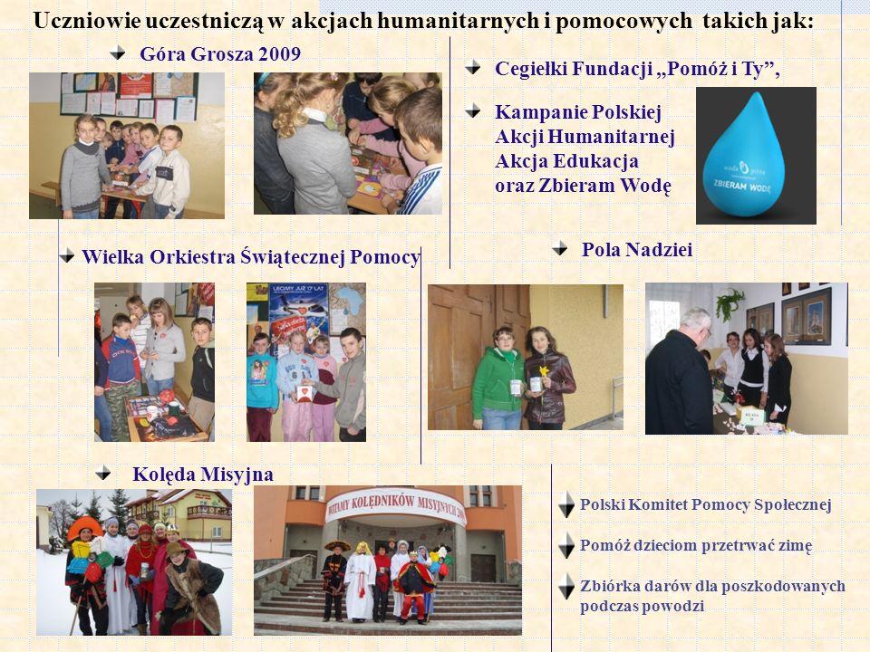Uczniowie uczestniczą w akcjach humanitarnych i pomocowych takich jak: