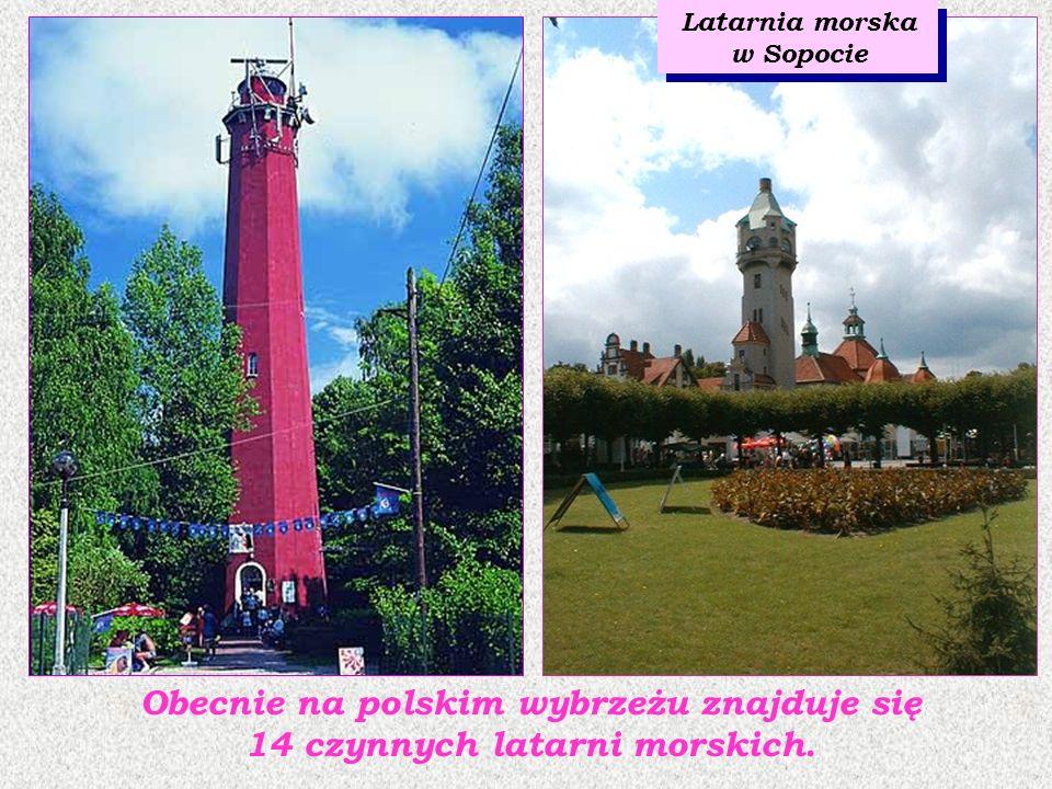 Obecnie na polskim wybrzeżu znajduje się 14 czynnych latarni morskich.