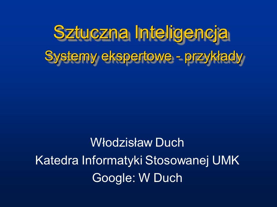 Sztuczna Inteligencja Systemy ekspertowe - przykłady