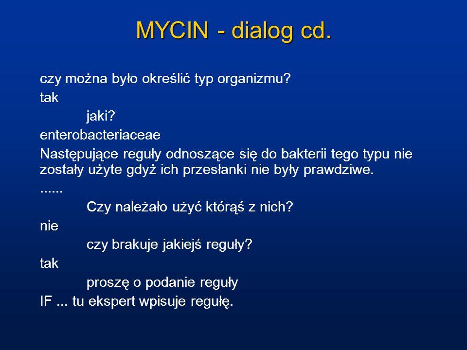 MYCIN - dialog cd. czy można było określić typ organizmu tak jaki