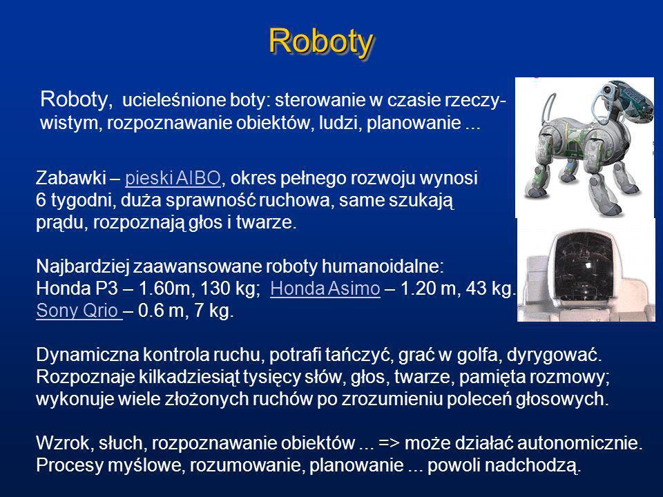 Roboty Roboty, ucieleśnione boty: sterowanie w czasie rzeczy- wistym, rozpoznawanie obiektów, ludzi, planowanie ...