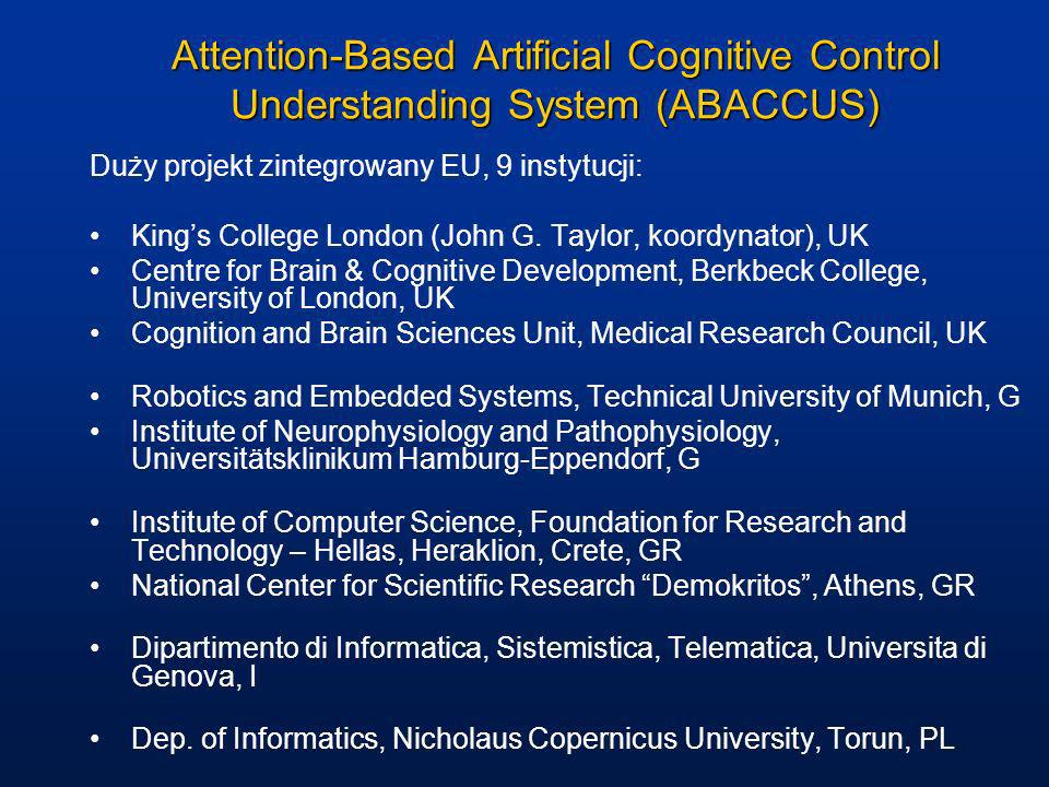 Attention-Based Artificial Cognitive Control Understanding System (ABACCUS)