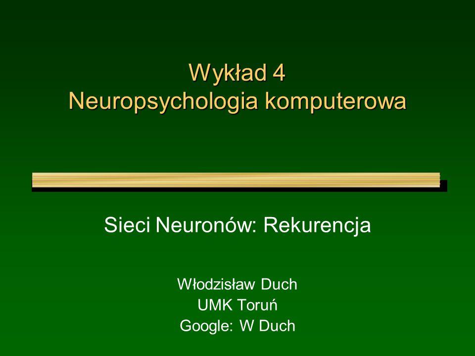 Wykład 4 Neuropsychologia komputerowa