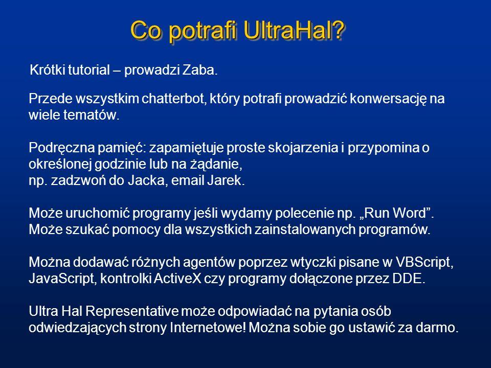 Co potrafi UltraHal Krótki tutorial – prowadzi Zaba.
