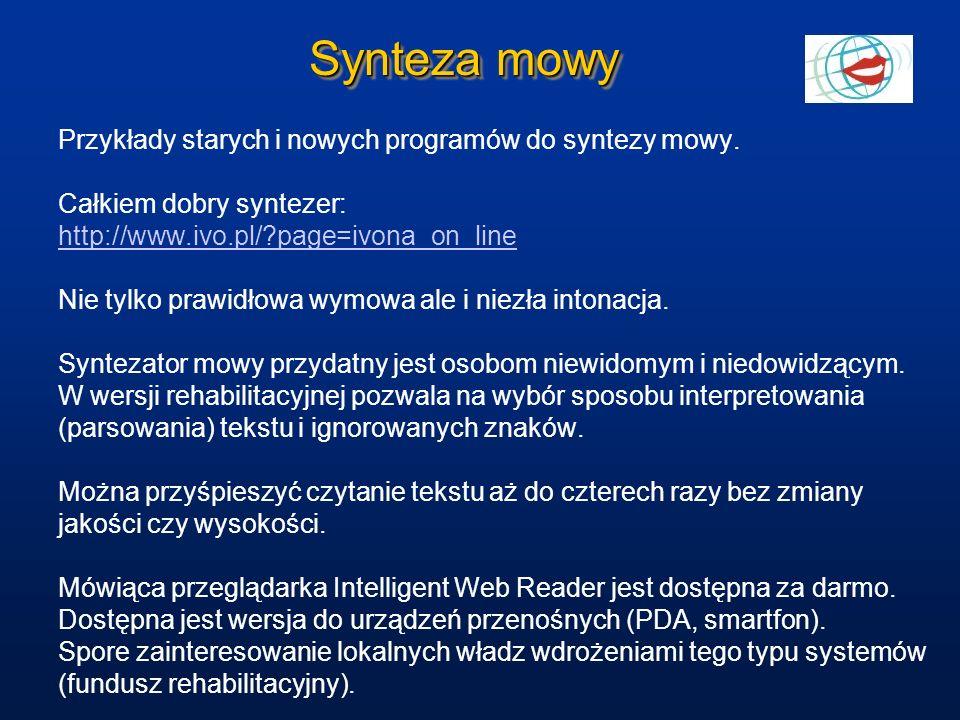 Synteza mowy Przykłady starych i nowych programów do syntezy mowy.