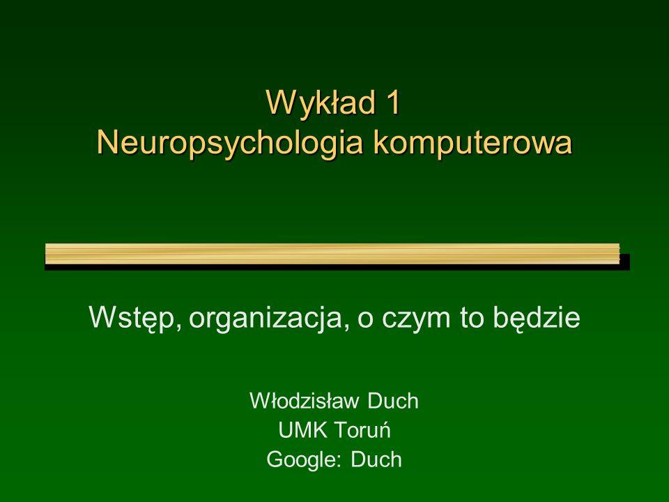 Wykład 1 Neuropsychologia komputerowa