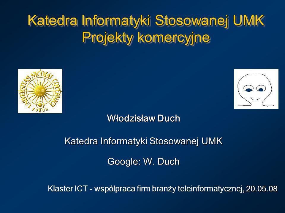 Katedra Informatyki Stosowanej UMK Projekty komercyjne
