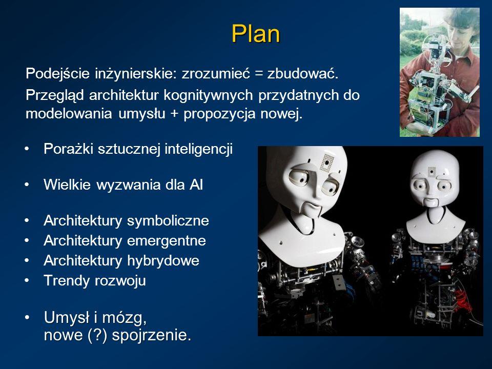 Plan Umysł i mózg, nowe ( ) spojrzenie.