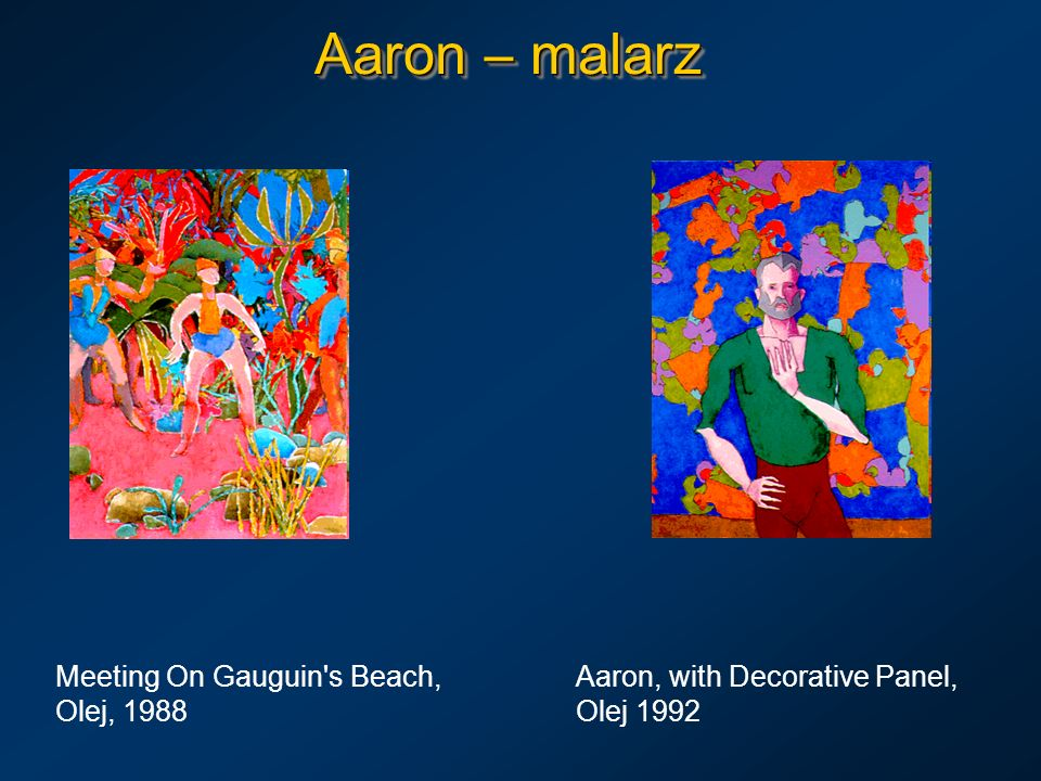 Aaron – malarz Meeting On Gauguin s Beach, Aaron, with Decorative Panel, Olej, 1988 Olej 1992
