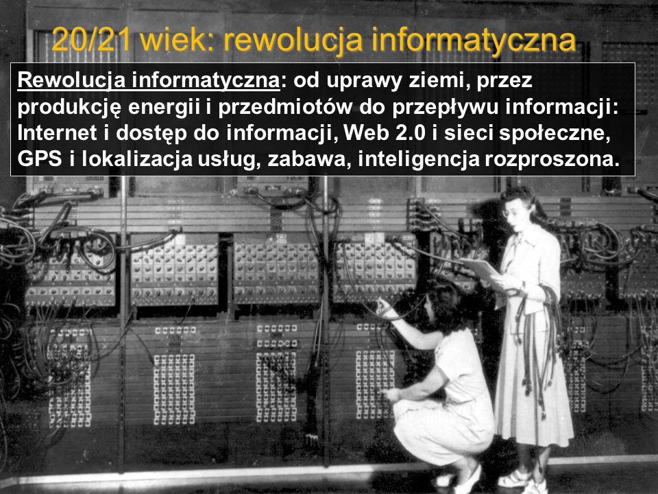 20/21 wiek: rewolucja informatyczna