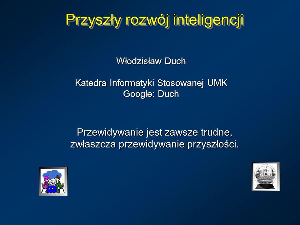 Przyszły rozwój inteligencji