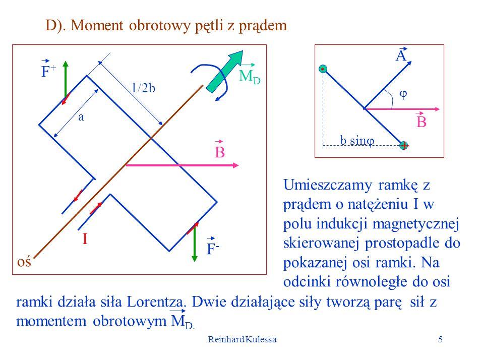 . D). Moment obrotowy pętli z prądem A F+ MD B + B