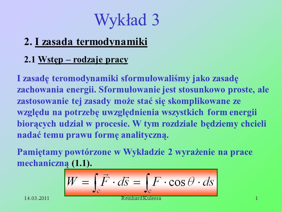 Wykład 3 2. I zasada termodynamiki 2.1 Wstęp – rodzaje pracy