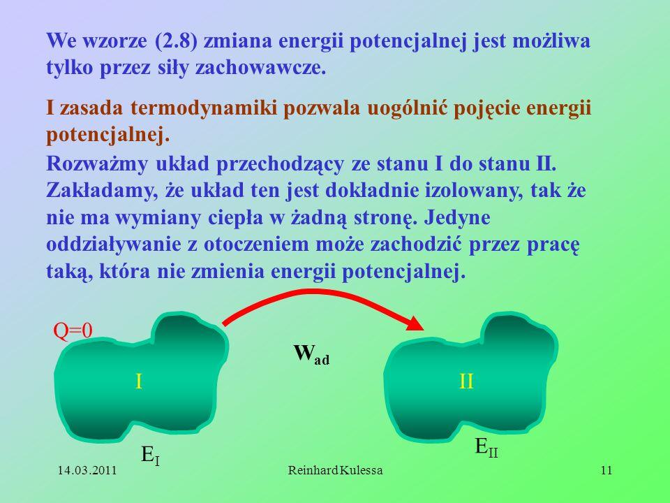 I zasada termodynamiki pozwala uogólnić pojęcie energii potencjalnej.