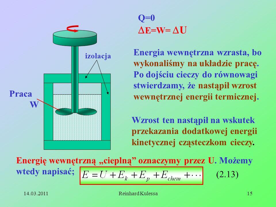 Q=0 E=W= U.