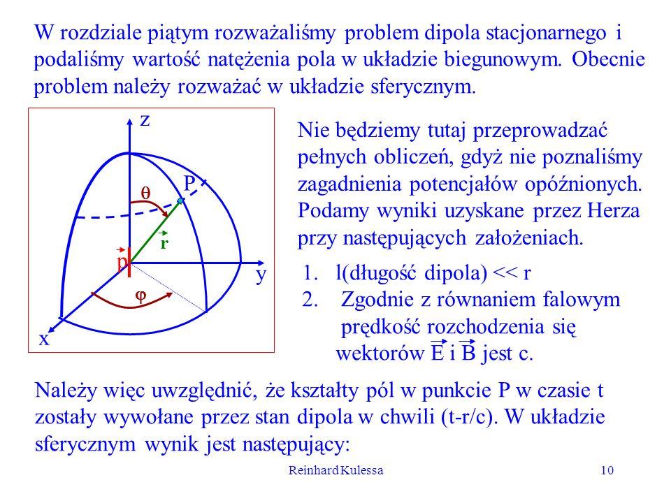 W rozdziale piątym rozważaliśmy problem dipola stacjonarnego i