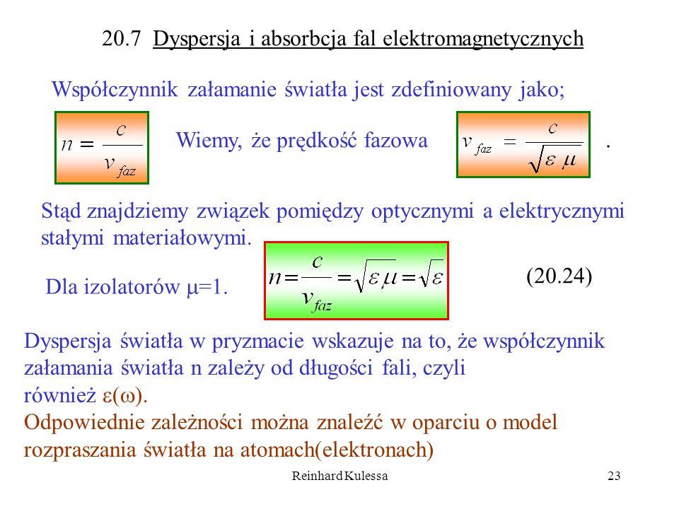 20.7 Dyspersja i absorbcja fal elektromagnetycznych