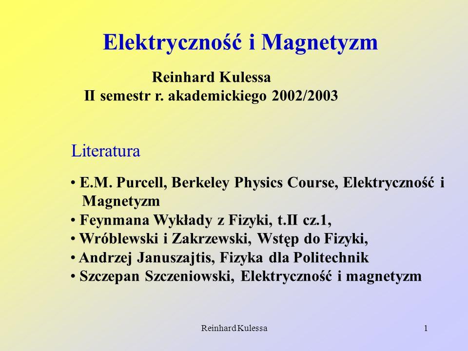 Elektryczność i Magnetyzm II semestr r. akademickiego 2002/2003