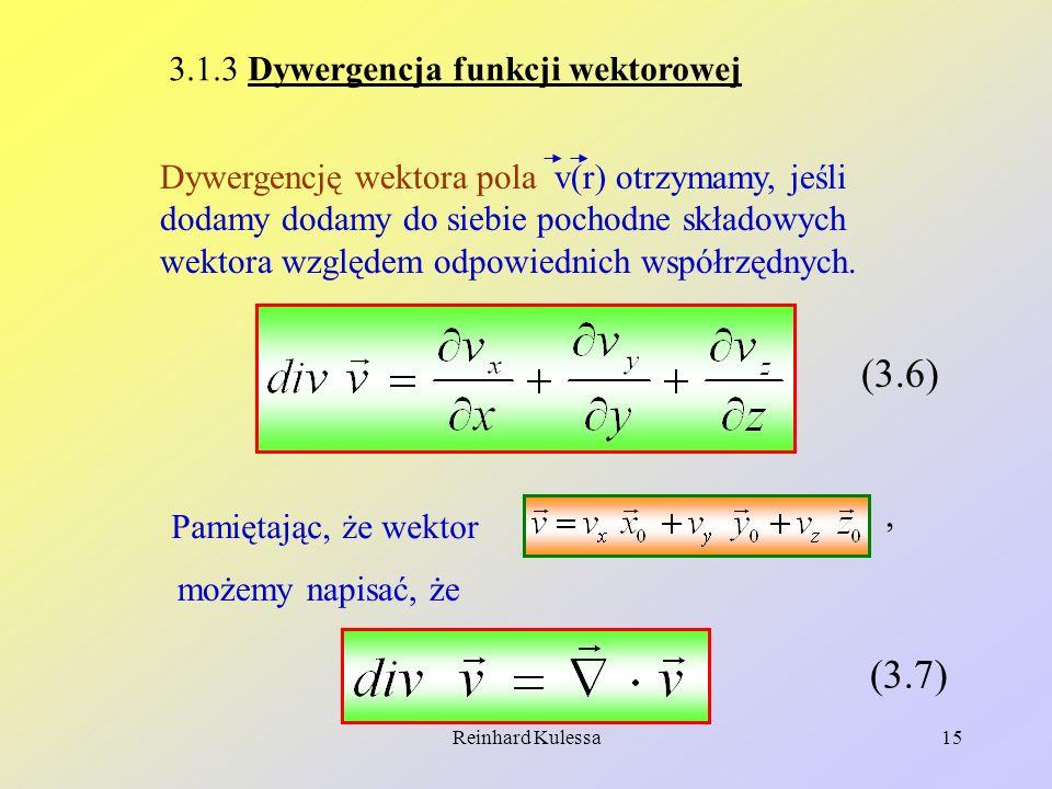 (3.6) (3.7) 3.1.3 Dywergencja funkcji wektorowej