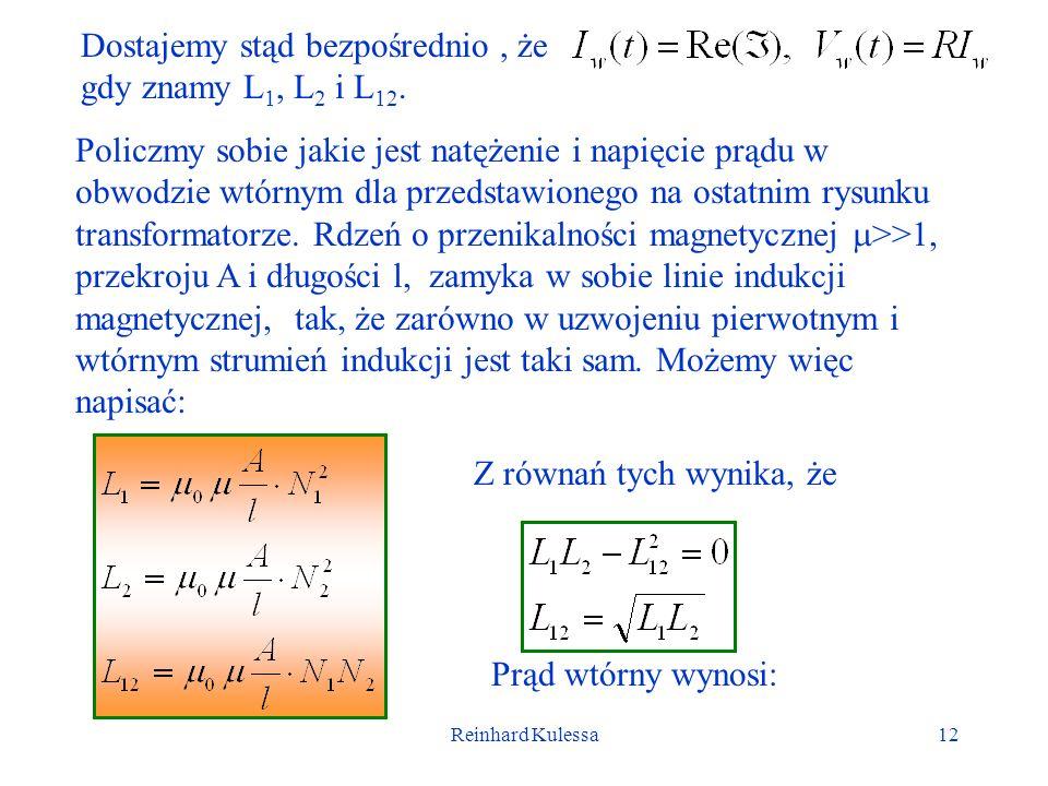 Dostajemy stąd bezpośrednio , że gdy znamy L1, L2 i L12.