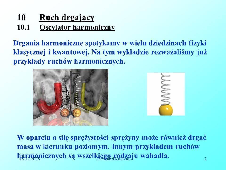 Ruch drgający 10.1 Oscylator harmoniczny