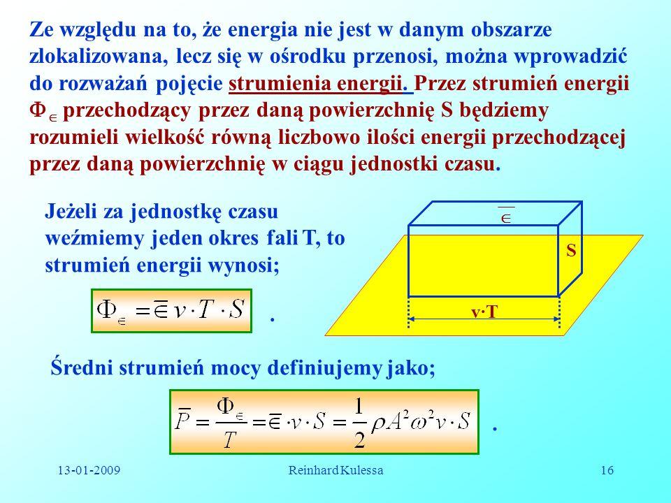 Średni strumień mocy definiujemy jako;