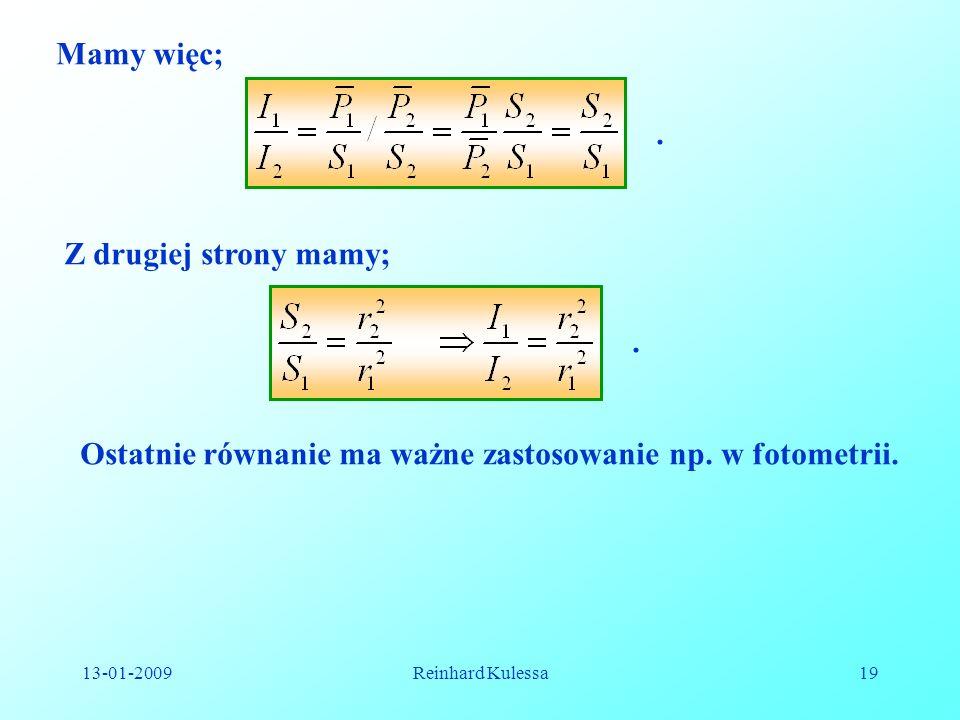 Ostatnie równanie ma ważne zastosowanie np. w fotometrii.