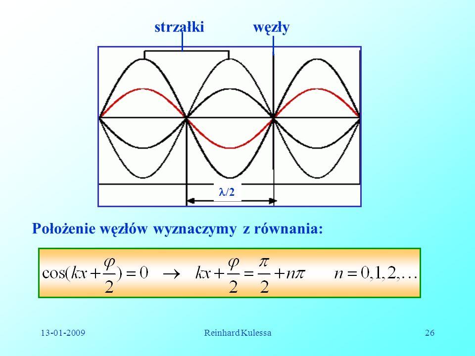 Położenie węzłów wyznaczymy z równania: