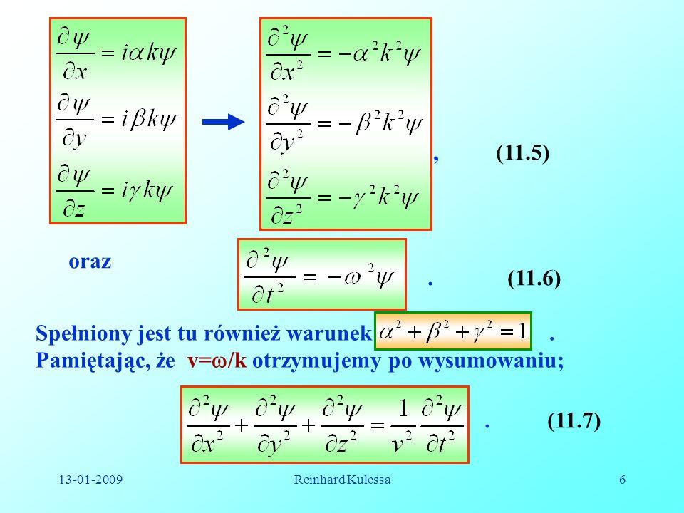 , (11.5) oraz. . (11.6) Spełniony jest tu również warunek . Pamiętając, że v=/k otrzymujemy po wysumowaniu;