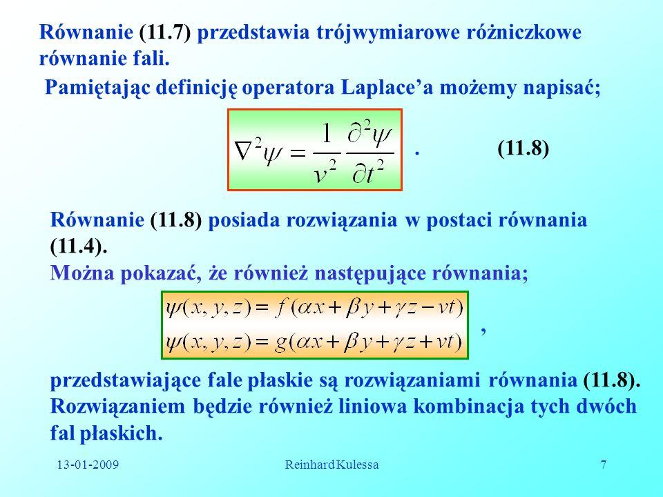 Równanie (11.7) przedstawia trójwymiarowe różniczkowe równanie fali.