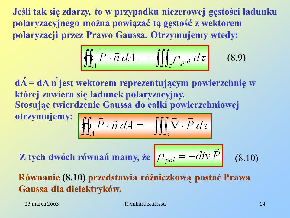 Stosując twierdzenie Gaussa do całki powierzchniowej otrzymujemy: