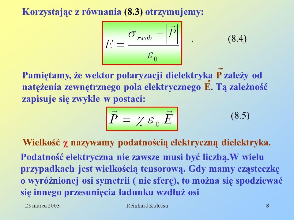 Korzystając z równania (8.3) otrzymujemy: