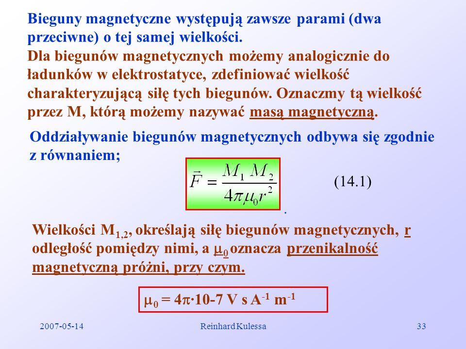 Oddziaływanie biegunów magnetycznych odbywa się zgodnie z równaniem;