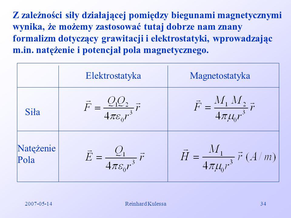 Z zależności siły działającej pomiędzy biegunami magnetycznymi wynika, że możemy zastosować tutaj dobrze nam znany formalizm dotyczący grawitacji i elektrostatyki, wprowadzając m.in. natężenie i potencjał pola magnetycznego.