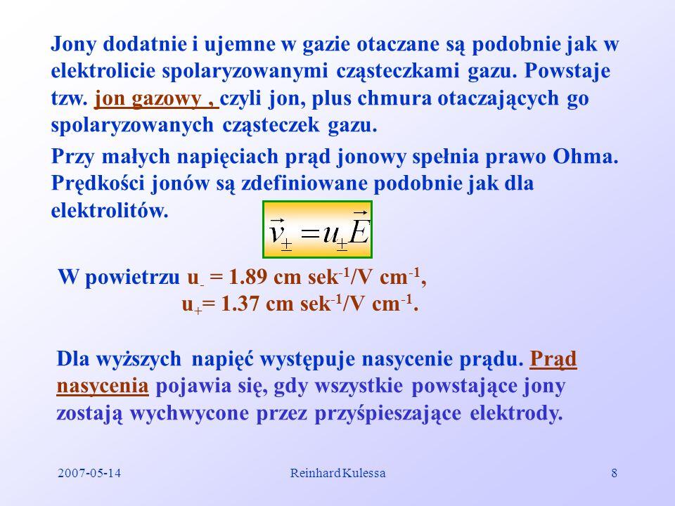 Przy małych napięciach prąd jonowy spełnia prawo Ohma.