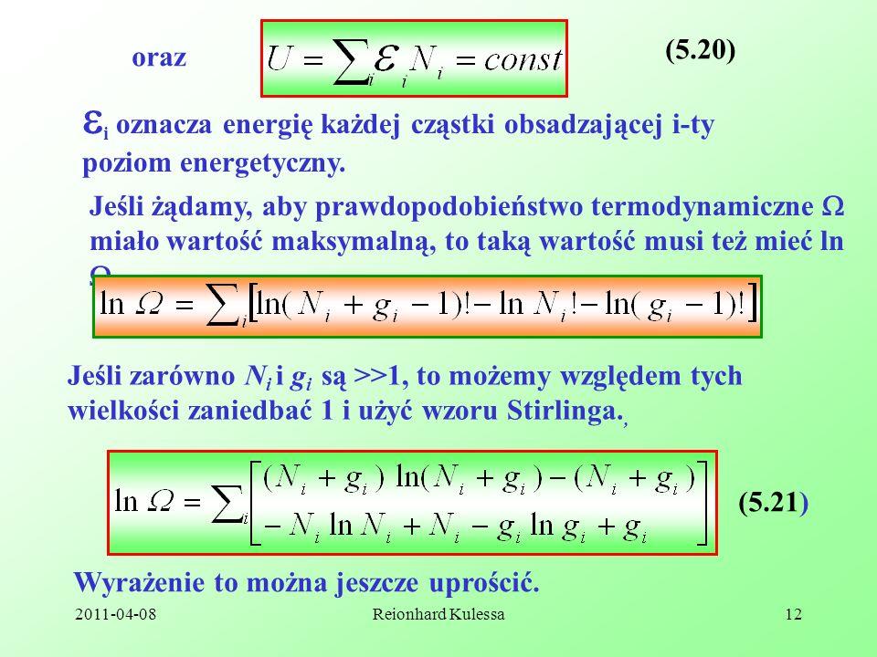 (5.20) oraz. i oznacza energię każdej cząstki obsadzającej i-ty poziom energetyczny.