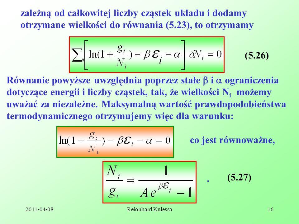 zależną od całkowitej liczby cząstek układu i dodamy otrzymane wielkości do równania (5.23), to otrzymamy