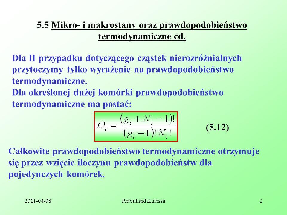 5.5 Mikro- i makrostany oraz prawdopodobieństwo termodynamiczne cd.