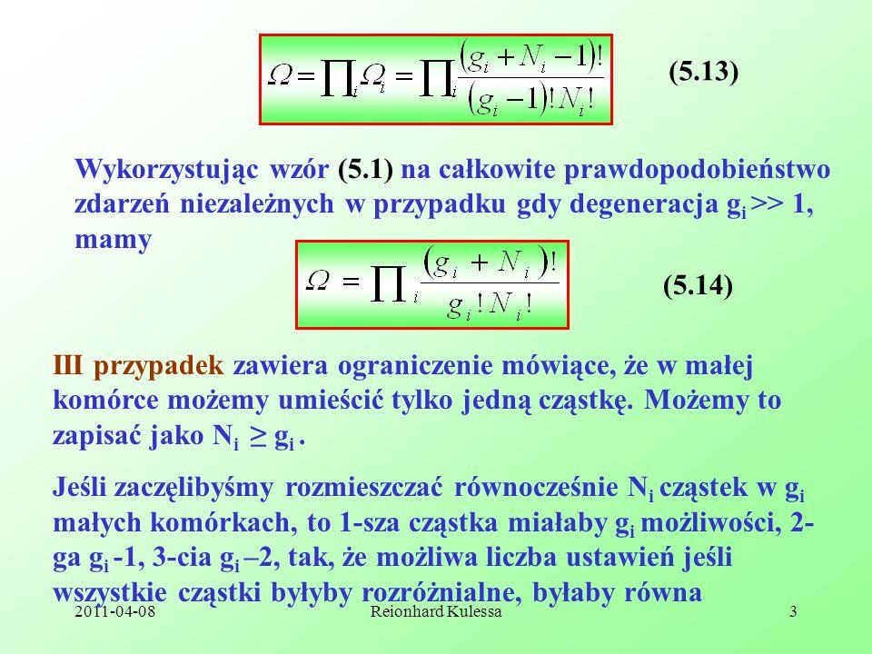 (5.13) Wykorzystując wzór (5.1) na całkowite prawdopodobieństwo zdarzeń niezależnych w przypadku gdy degeneracja gi >> 1, mamy.