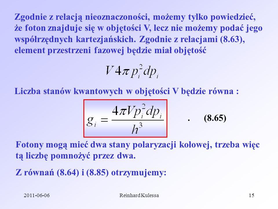 Liczba stanów kwantowych w objętości V będzie równa :