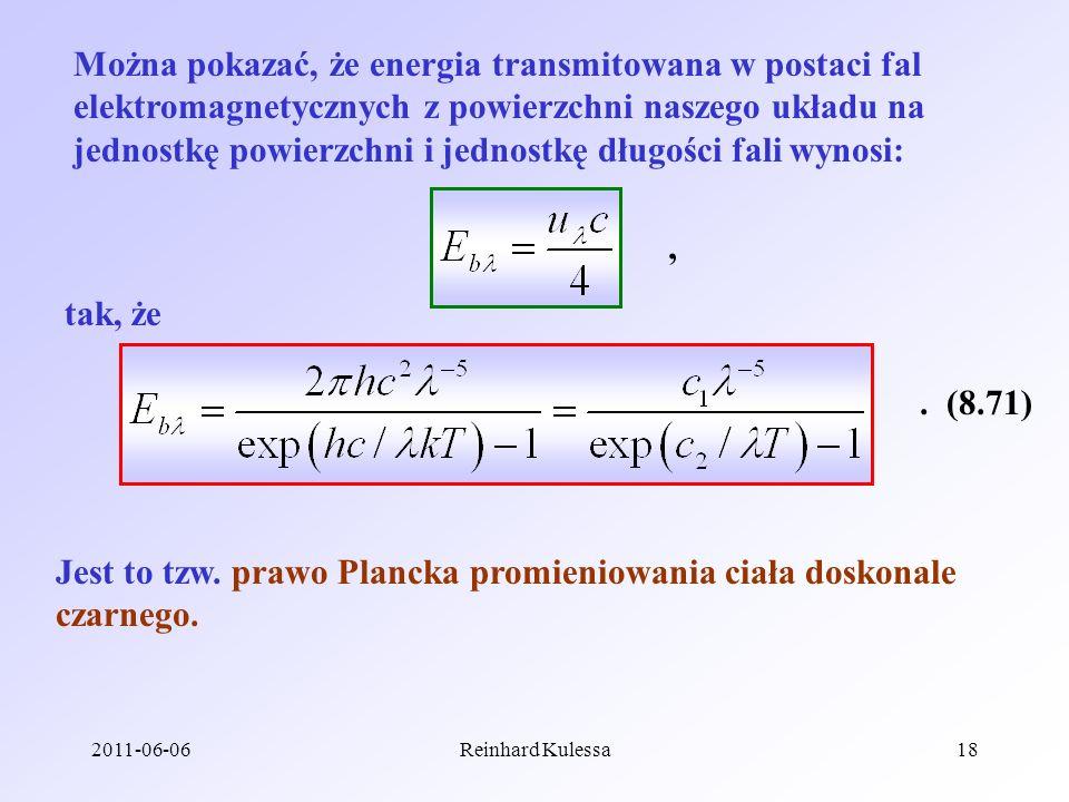 Jest to tzw. prawo Plancka promieniowania ciała doskonale czarnego.