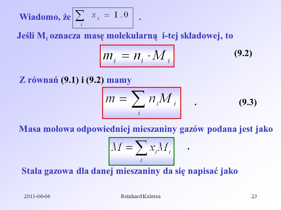 Jeśli Mi oznacza masę molekularną i-tej składowej, to