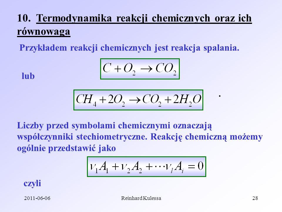 10. Termodynamika reakcji chemicznych oraz ich równowaga