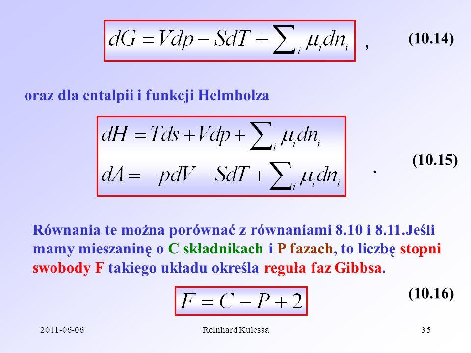 oraz dla entalpii i funkcji Helmholza