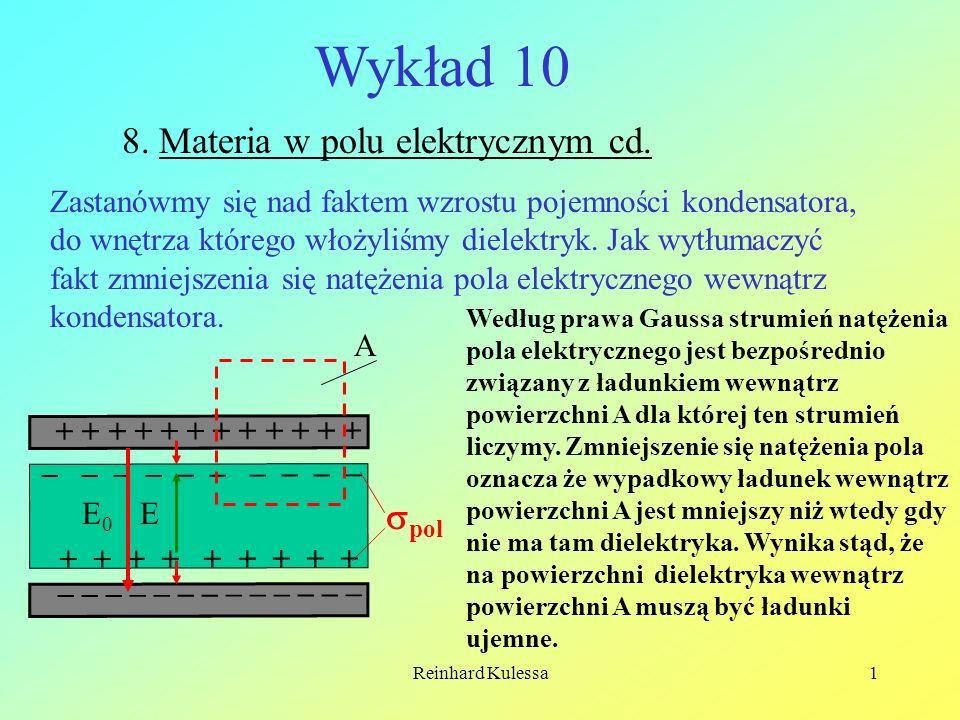 Wykład 10 8. Materia w polu elektrycznym cd. pol