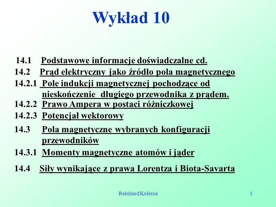 Wykład 10 14.1 Podstawowe informacje doświadczalne cd.