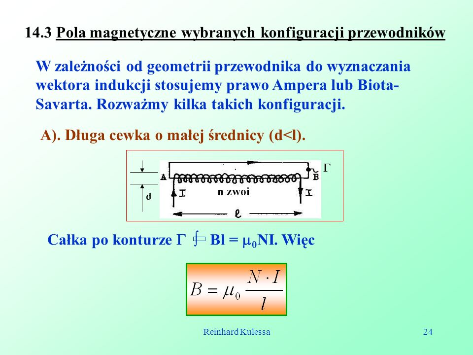 14.3 Pola magnetyczne wybranych konfiguracji przewodników