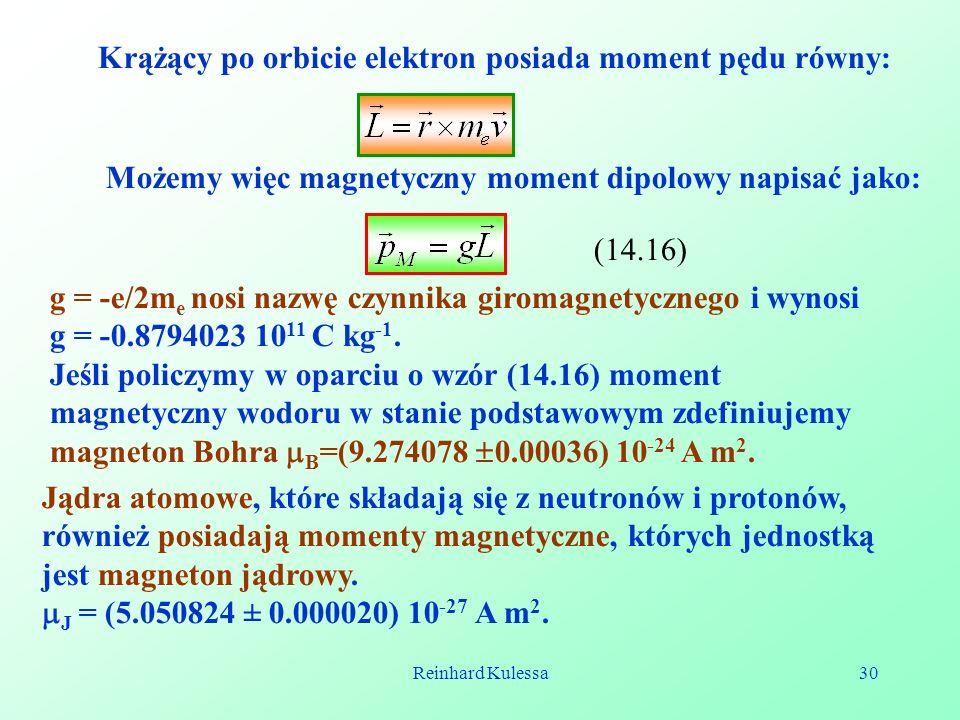 Krążący po orbicie elektron posiada moment pędu równy: