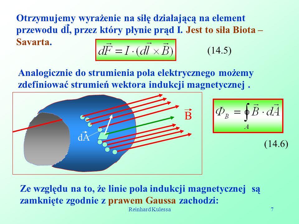 Otrzymujemy wyrażenie na siłę działającą na element przewodu dl, przez który płynie prąd I. Jest to siła Biota – Savarta.